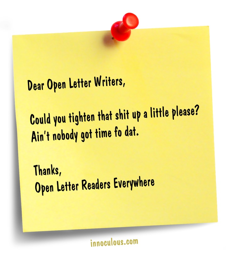 Open Letter to Open Letter Writers