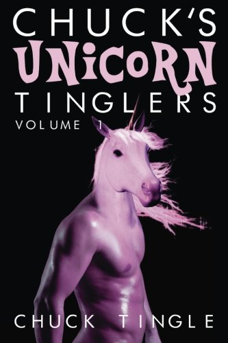 Chucks-Unicorn-Tinglers-Volume-1-0