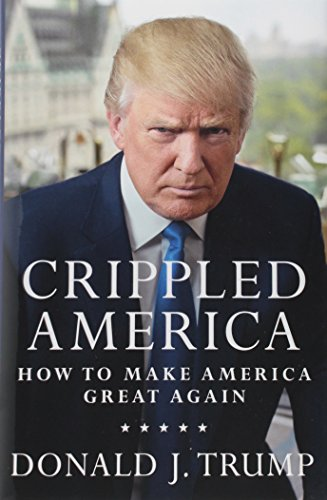 Crippled-America-How-to-Make-America-Great-Again-0