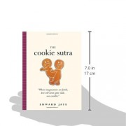 The-Cookie-Sutra-An-Ancient-Treatise-that-Love-Shall-Never-Grow-Stale-Nor-Crumble-0-0