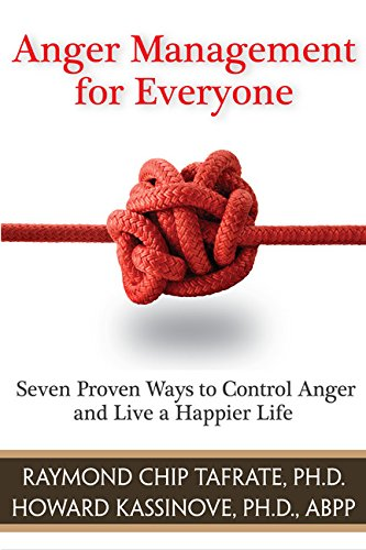 Anger-Management-for-Everyone-Seven-Proven-Ways-to-Control-Anger-and-Live-a-Happier-Life-0