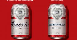 "Budweiser rebranded as ""America""?"
