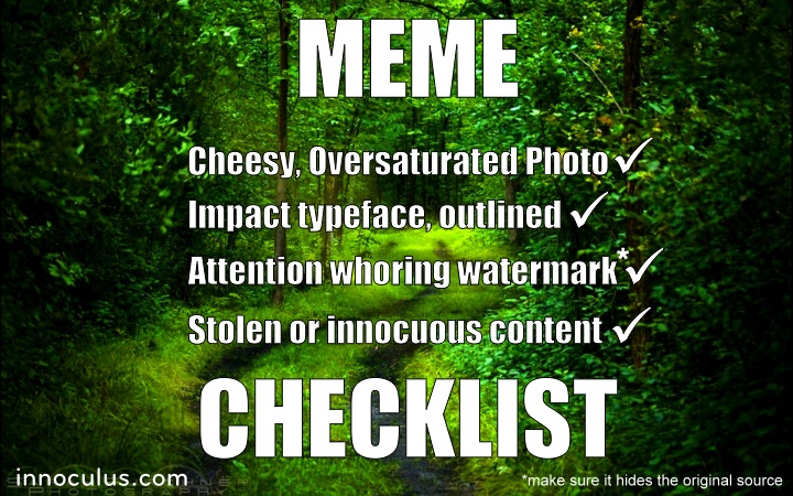 Everything you need to make a meme. In a meme!