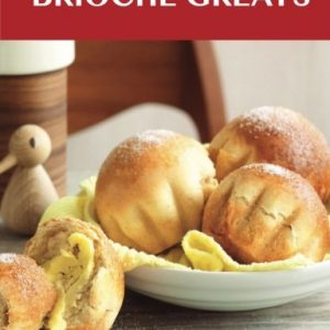 Brioche-Greats-Delicious-Brioche-Recipes-The-Top-46-Brioche-Recipes-0