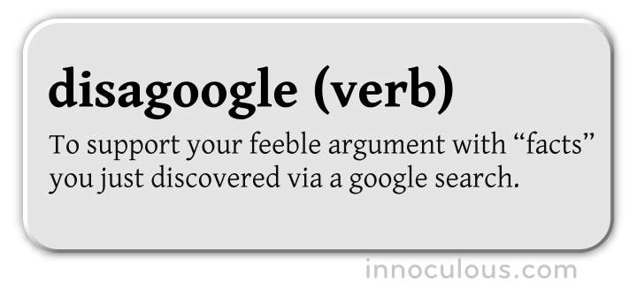 Word of the Day: Disagoogle