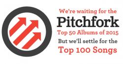 Pitchfork Top 50 or Top 100?