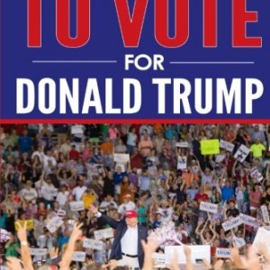 50-Reasons-to-Vote-for-Donald-Trump-0