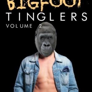 Chucks-Bigfoot-Tinglers-Volume-2-0
