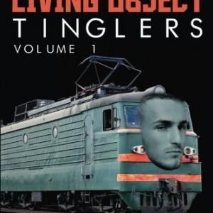 Chucks-Living-Object-Tinglers-Volume-1-0
