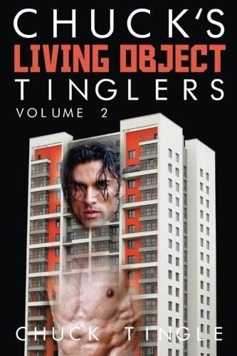 Chucks-Living-Object-Tinglers-Volume-2-0