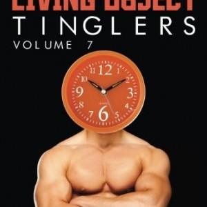 Chucks-Living-Object-Tinglers-Volume-7-0