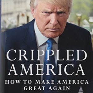 Crippled-America-How-to-Make-America-Great-Again-0