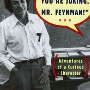 Surely-Youre-Joking-Mr-Feynman-Adventures-of-a-Curious-Character-0