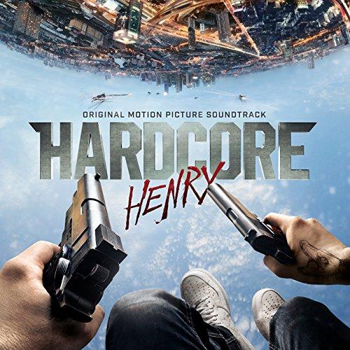 Hardcore-Henry-Original-Motion-Picture-Soundtrack-Explicit-0