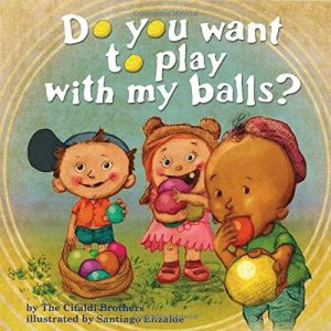 Do-You-Want-To-Play-With-My-Balls-0