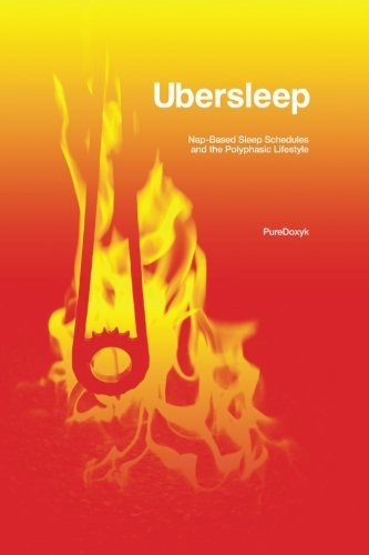 Ubersleep-Nap-Based-Sleep-Schedules-and-the-Polyphasic-Lifestyle-Second-Edition-0